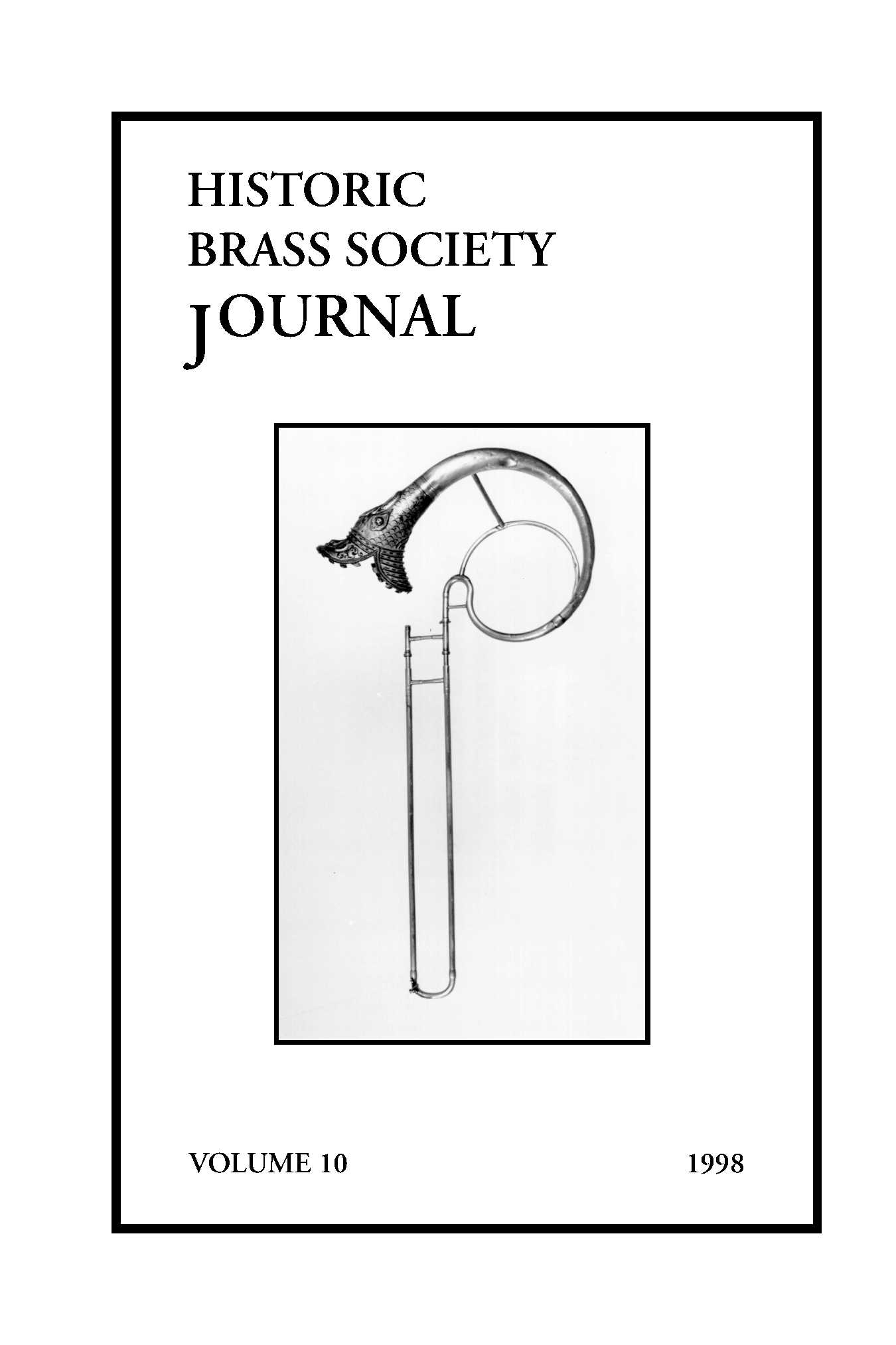 Historic Brass Journal - Volume 10 - 1998