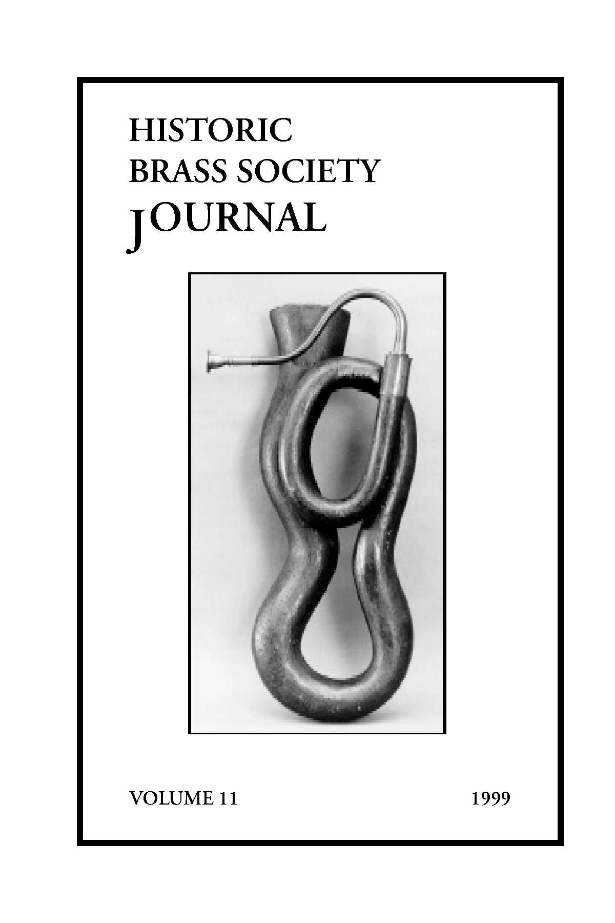 Historic Brass Journal - Volume 11 - 1999