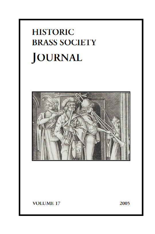Historic Brass Journal - Volume 17 - 2005