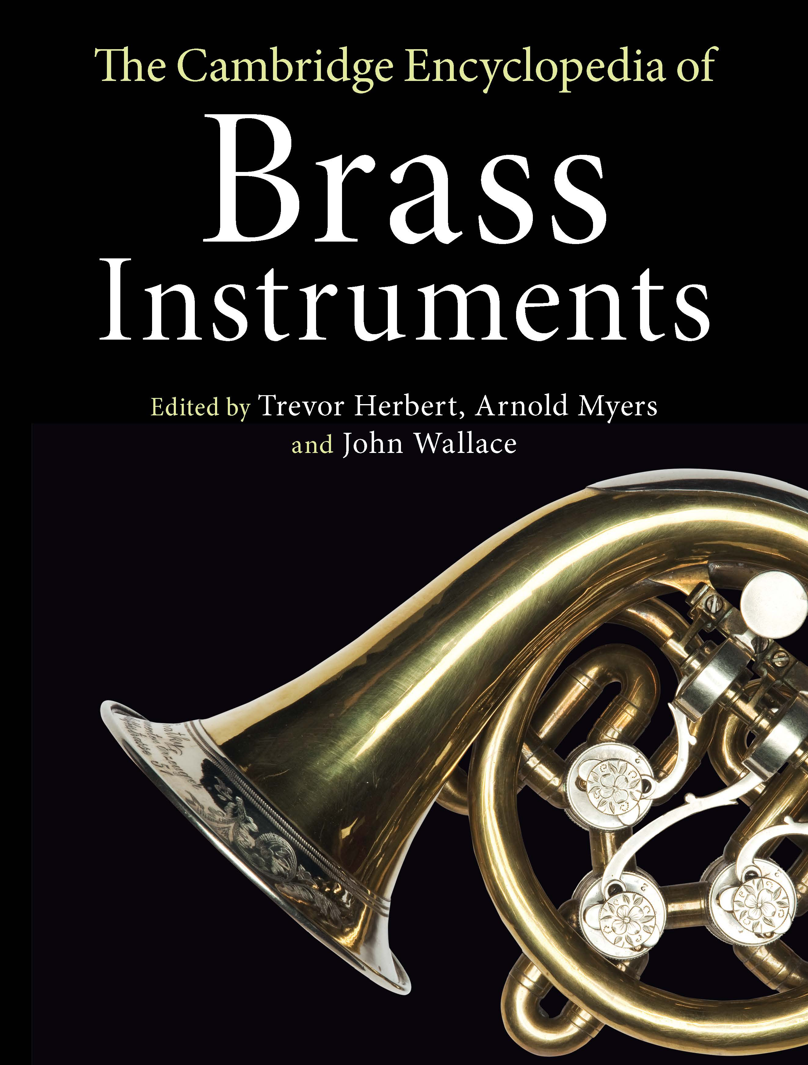 Cambridge Encyclopedia of Brass Instruments Now Available