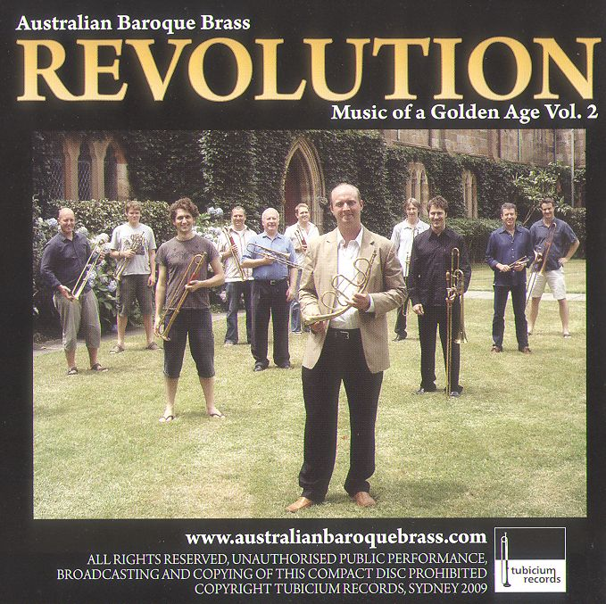 Revolution Music of a Golden Age Vol. 2. Australian Baroque Brass