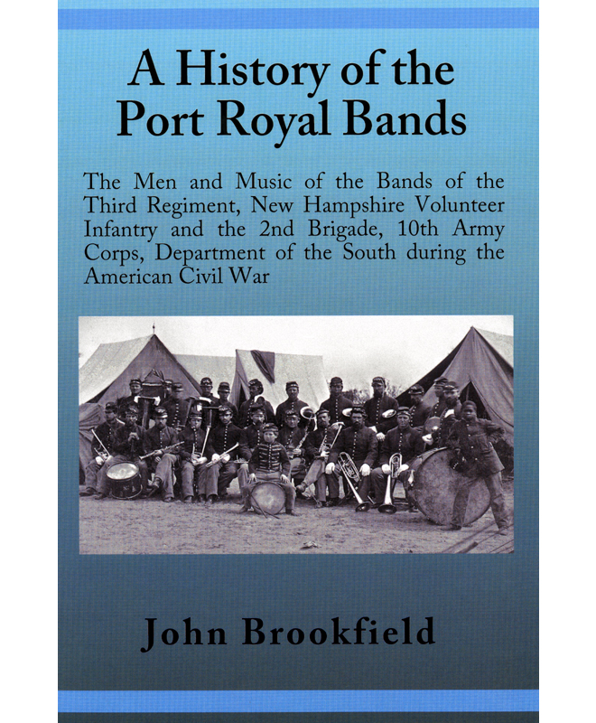 Brookfield: A History of the Port Royal Bands